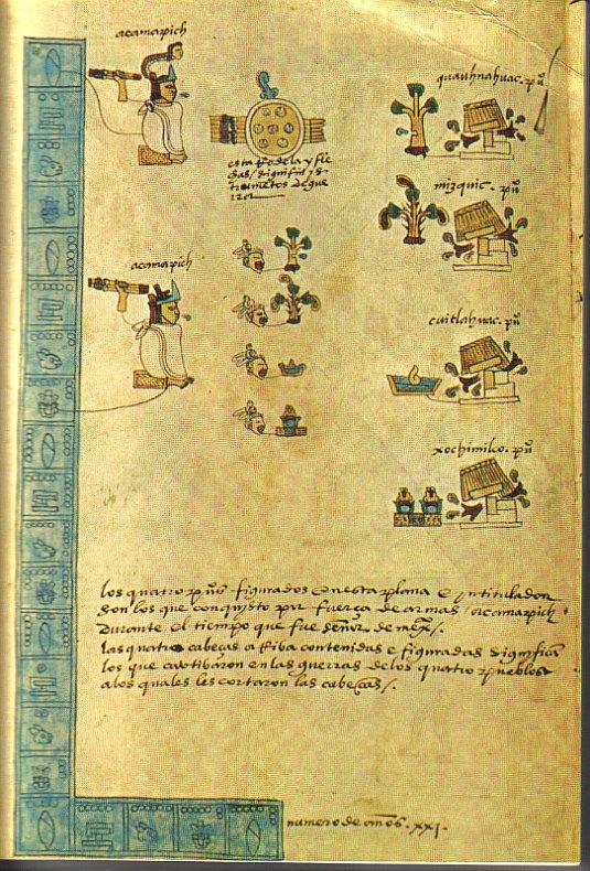 Conquista de Míxquic y Tláhuac por Acamapichtli, según el Códice Mendoza. (Siglo XVI). Biblioteca Bodleiana de Oxford, Inglaterra. (Public Domain)