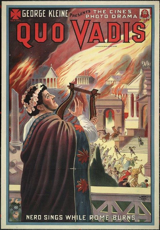 Según los expertos, debemos erradicar los típicos estereotipos de Nerón persiguiendo a los cristianos por motivos religiosos u ordenando incendiar Roma, puesto que ambos son falsos. En la imagen, póster de la película 'Quo Vadis'. (Biblioteca del Congreso de los Estados Unidos de América)