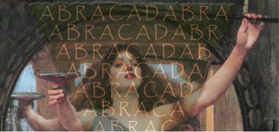 "Portada - Detalle de ""La Hechicera"" de John William Waterhouse. Public Domain; La 'palabra mágica', Abracadabra, Wikimedia Commons. Deriv."