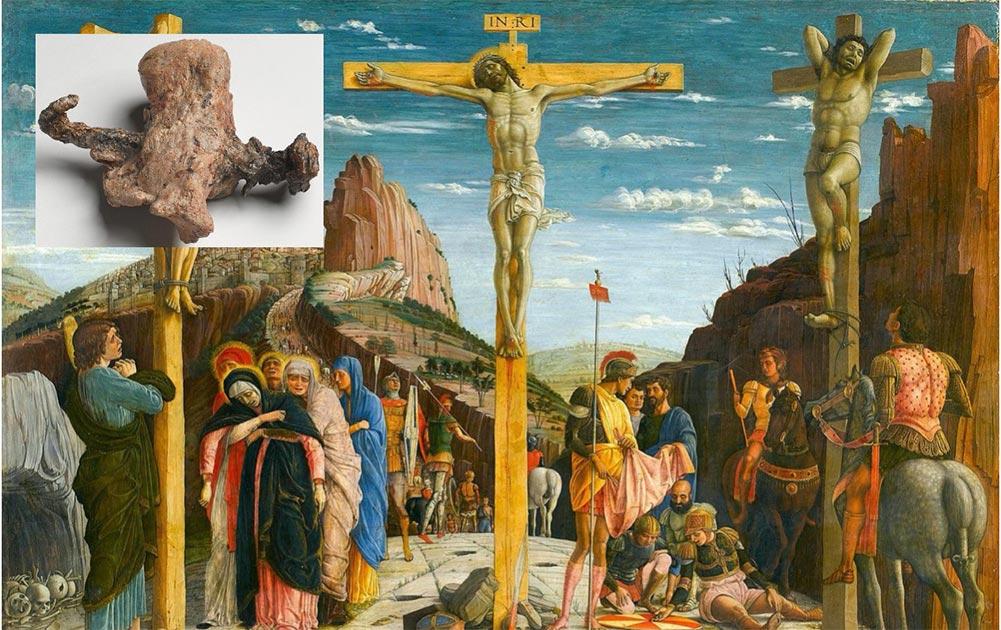Principal: representación de la crucifixión / muerte de Jesucristo y los ladrones, Gestas y Dismas. (Andrea Mantegna / Dominio público). Recuadro: El calcáneo de Yehohanon ben Hagkol, con uña transfijada. (Museo de Israel / Ilan Shtulman)