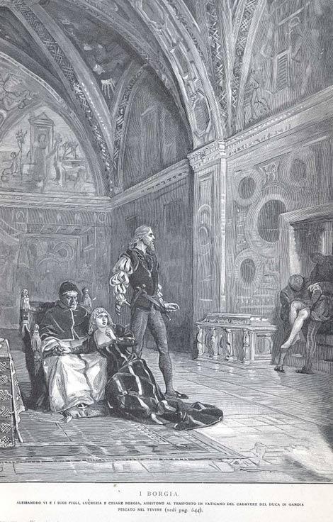El hijo del Papa, Giovanni, fue asesinado en 1497, en lo que más tarde se llamó la Piazza della Giudecca en Roma. Abundaban los rumores sobre quién lo mató y por qué. En la imagen aparece el cadáver de Juan Borgia mientras Rodrigo (el Papa Alejandro VI), Lucrezia (su hija) y Cesare Borgia (su hijo) observan. (Dominio público)