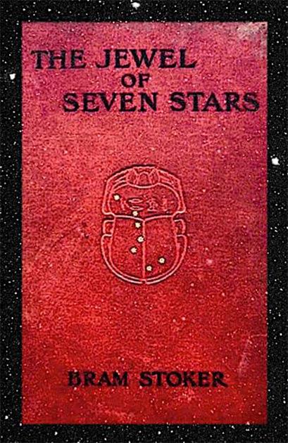 La portada de la primera edición de Bram Stoker de La joya de las siete estrellas publicada en 1903. Crédito: dominio público.