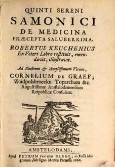 De Medicina Praecepta Saluberrima, de Quintus Serenus Sammonicus, edición de 1662