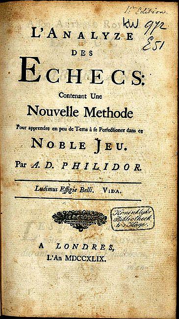 Uno de los tratados más famosos e influyentes de la historia del ajedrez: el Analyse du jeu des échecs de Philidor, publicado en el año 1749 (Wikimedia Commons)